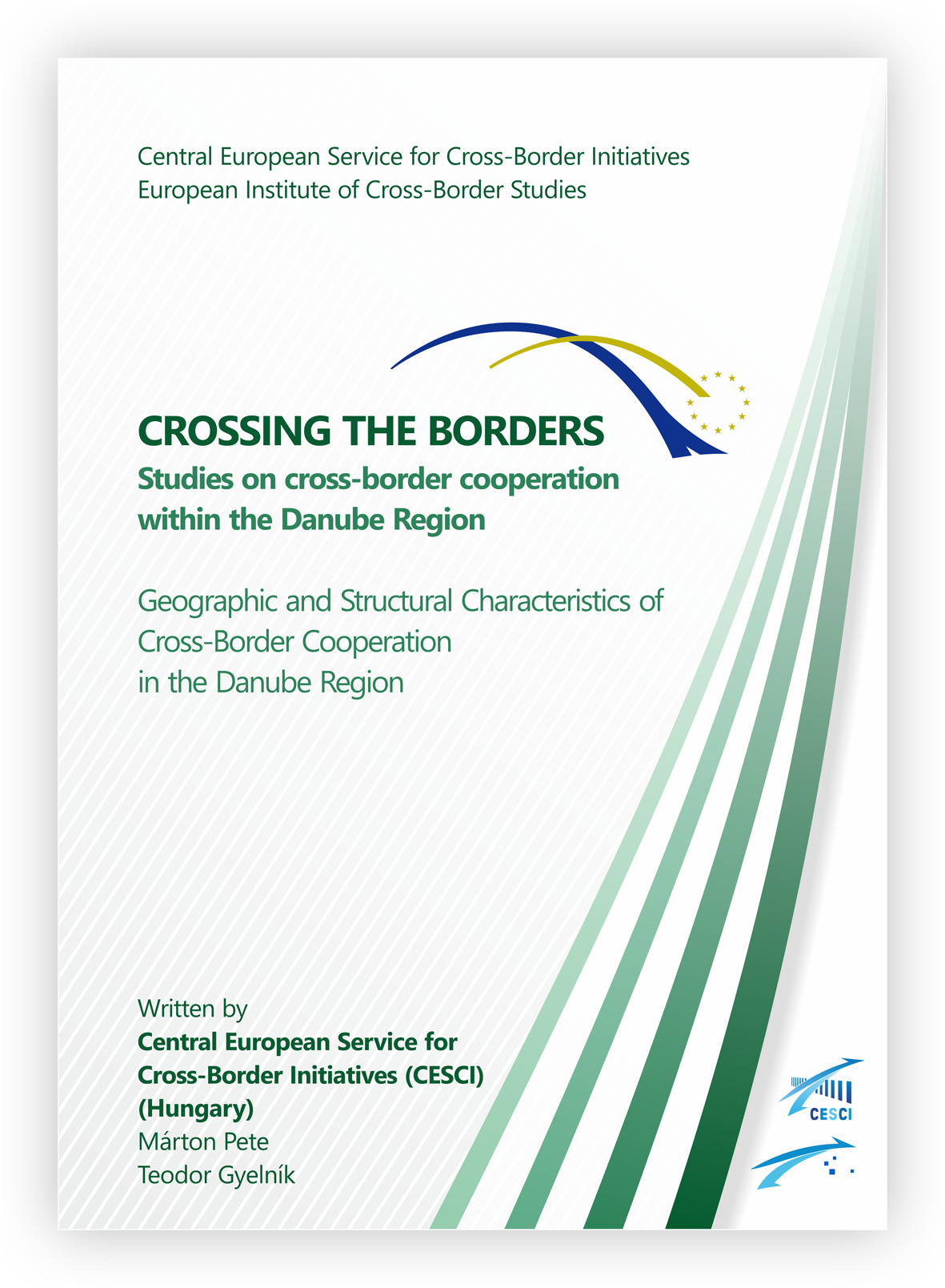 Geographic and Structural Characteristics of Cross-Border Cooperation in the Danube Region