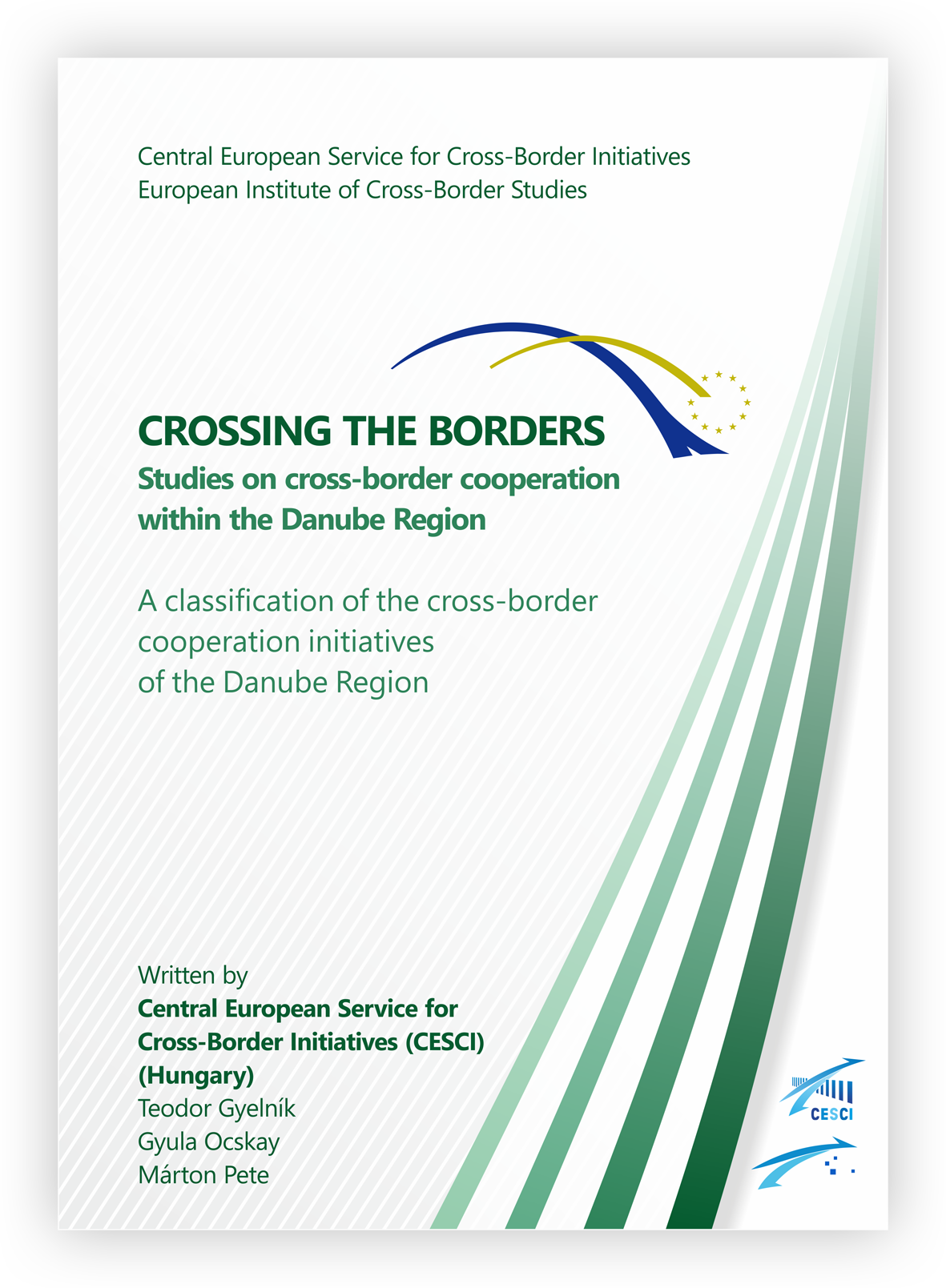 A classification of the cross-border cooperation initiatives of the Danube Region