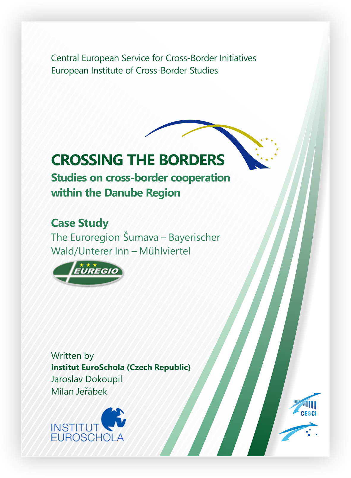 Case Study: The Euroregion Šumava – Bayerischer Wald/Unterer Inn – Mühlvierte